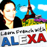 Alexa Polidoros Bitesize French Lessons: Yves Saint Laurent/Jean Ferrat: (intermediate/advanced level) (Unabridged) Audiobook, by Alexa Polidoro