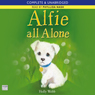 Alfie All Alone (Unabridged) Audiobook, by Holly Webb