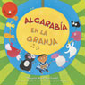 Algarabia en la Granja (Farmyard Jamboree) (Unabridged), by Margaret Read MacDonald