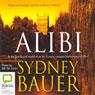 Alibi (Unabridged) Audiobook, by Sydney Bauer