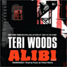 Alibi (Unabridged) Audiobook, by Teri Woods