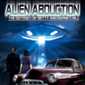 Alien Abduction: The Odyssey of Betty and Barney Hill Audiobook, by Kathleen Marden