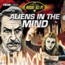 Aliens in the Mind: Classic Radio Sci-Fi Audiobook, by Rene Basilico