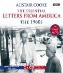Alistair Cooke: The Essential Letters from America: The 1960s Audiobook, by Alistair Cooke