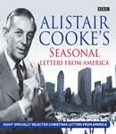Alistair Cookes Seasonal Letters from America, by Alistair Cooke