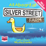 All Aboard at Silver Street Farm (Unabridged) Audiobook, by Nicola Davies