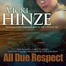 All Due Respect (Unabridged), by Vicki Hinze