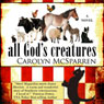 All Gods Creatures (Unabridged) Audiobook, by Carolyn McSparren