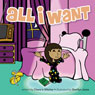 All I Want (Unabridged) Audiobook, by Chanz'e Witcher