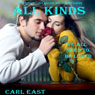 All Kinds (Unabridged) Audiobook, by Carl East