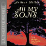 All My Sons (Dramatized) Audiobook, by Arthur Miller