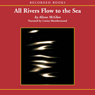 All Rivers Flow to the Sea (Unabridged), by Allison McGhee