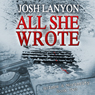 All She Wrote: Holmes and Moriarity, Book 2 (Unabridged) Audiobook, by Josh Lanyon