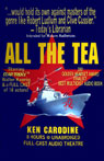 All the Tea (Unabridged) Audiobook, by Ken Carodine