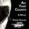 All That Counts (Unabridged) Audiobook, by Frank Scalise
