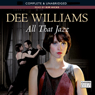 All that Jazz (Unabridged), by Dee Williams