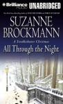 All Through the Night: A Troubleshooter Christmas (Unabridged), by Suzanne Brockmann