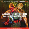 Allan Quatermain and the Lord of Locusts Audiobook, by Clay Griffith