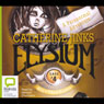 Allies Ghost Hunters, Case # 4: Elysium (Unabridged) Audiobook, by Catherine Jinks