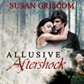 Allusive Aftershock (Unabridged), by Susan Griscom
