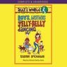 Allys World: Boys, Brothers and Jelly Belly Dancing (Unabridged), by Karen McCombie