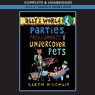 Allys World: Parties, Predicaments and Undercover Pets (Unabridged), by Karen McCombie