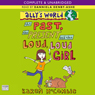 Allys World: The Past, the Present and the Loud, Loud Girl (Unabridged) Audiobook, by Karen McCombie
