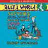 Allys World: Sisters, Super Creeps and Slushy, Gushy Love Songs (Unabridged) Audiobook, by Karen McCombie