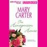 Almost Home: The Honeymoon House: A Selection from the Almost Home anthology (Unabridged), by Mary Carter