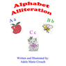 Alphabet Alliteration (Unabridged) Audiobook, by Adele Marie Crouch