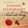 alskade krig (Beloved War) (Unabridged), by Johanne Hildebrandt