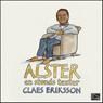 Alster: En stunds texter (Unabridged) Audiobook, by Claes Eriksson