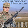 Always Faithful (Unabridged) Audiobook, by Catherine Snodgrass