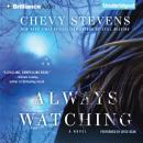 Always Watching (Unabridged) Audiobook, by Chevy Stevens