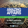 Amazing Affairs - Volume 1: Inspirational Stories (Unabridged) Audiobook, by Dr. Charles Margerison