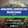 Amazing American Musicians - Volume 1: Inspirational Stories (Unabridged), by Charles Margerison