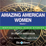 Amazing American Women - Volume 1: Inspirational Stories (Unabridged), by Charles Margerison
