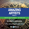 Amazing Artists - Volume 1: Inspirational Stories (Unabridged), by Charles Margerison