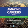 Amazing Careers - Volume 1: Inspirational Stories (Unabridged) Audiobook, by Charles Margerison