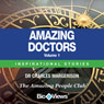 Amazing Doctors - Volume 1: Inspirational Stories (Unabridged) Audiobook, by Charles Margerison