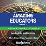 Amazing Educators - Volume 1: Inspirational Stories (Unabridged) Audiobook, by Charles Margerison