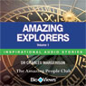 Amazing Explorers - Volume 1: Inspirational Stories (Unabridged) Audiobook, by Charles Margerison
