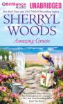 Amazing Gracie (Unabridged), by Sherryl Woods