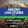 Amazing Love Stories - Volume 1: Inspirational Stories (Unabridged) Audiobook, by Charles Margerison