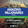 Amazing Millionaires, Volume 1: Inspirational Stories (Unabridged) Audiobook, by Charles Margerison