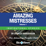 Amazing Mistresses - Volume 1: Inspirational Stories (Unabridged), by Charles Margerison
