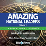 Amazing National Leaders - Volume 1: Inspirational Stories (Unabridged), by Dr. Charles Margerison