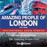 Amazing People of London: Inspirational Stories (Unabridged) Audiobook, by Charles Margerison