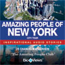 Amazing People of New York: Inspirational Stories (Unabridged), by Charles Margerison