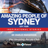 Amazing People of Sydney: Inspirational Stories (Unabridged) Audiobook, by Charles Margerison
